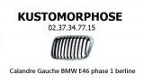 Calandre Gauche BMW E46 phase 1 Berline