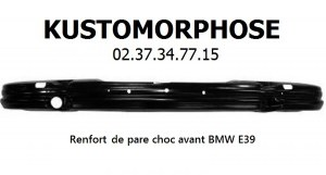 Renfort de pare chocs avant acier BMW SERIE 5 E39