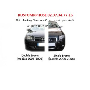 Kit transformation Audi A3 8P 2003-2005 en single Frame